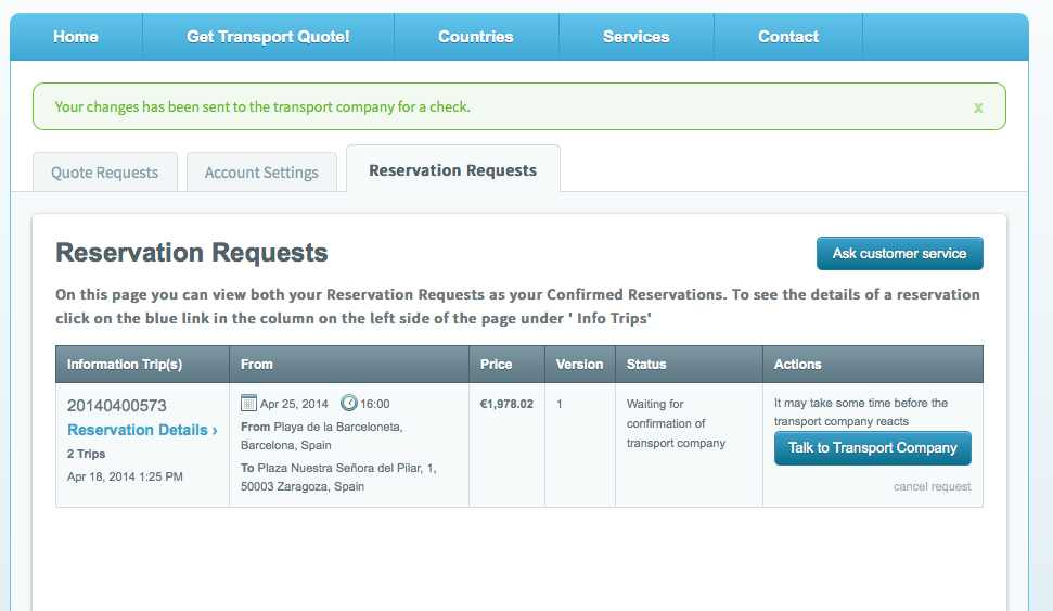 When logging in you will see the status of your reservation requests